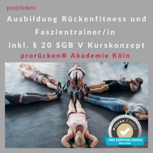 Faszientrainer Ausbildung Köln | prorücken® Akademie